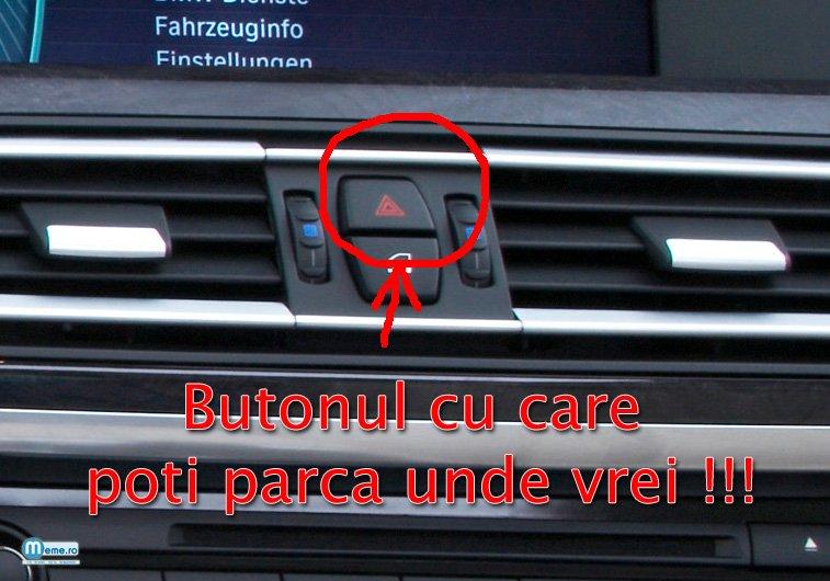 Butonul cu care poti parca unde vrei !!!